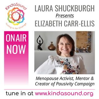 Menopause Activism & the Pausivity Campaign | Elizabeth Carr-Ellis on Laura Shuckburgh's Marvellous Midlife