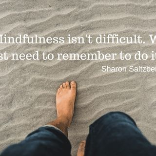 Mindfulness - behaviors to adopt