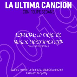 Especial: Música electrónica 2019