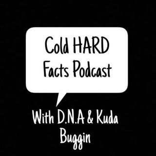 Cold HARD Facts Podcast's show
