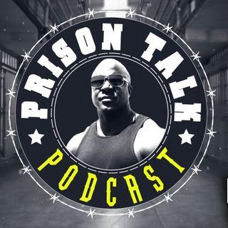 Prison Talk Podcast Ep. 1
