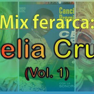 Mix ferarca - Celia Cruz (Vol 1)