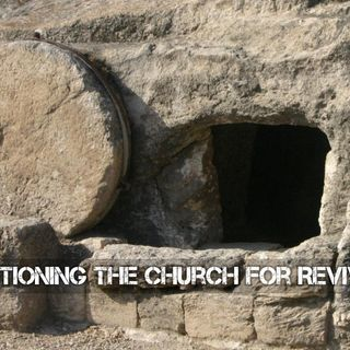 Positioning the Church for Revival pt2