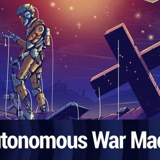 Autonomous War Machines | TWiT Bits