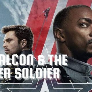 The Falcon & The Winter Soldier Premier (SPOILER Discussion)
