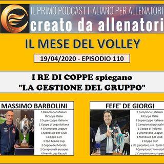 """Episodio 110: Massimo Barbolini - Fefè De Giorgi - """"La gestione del gruppo"""""""