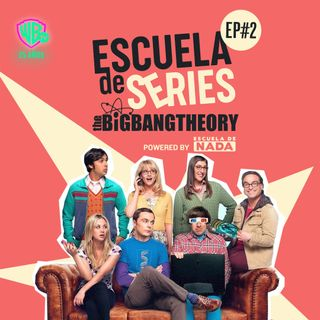 TRAILER: Episodio #02 - The Big Bang Theory