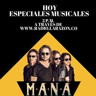 Especiales musicales hoy con Maná