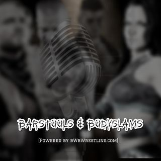 "Barstools & Bodyslams - Episode One ""Get To Know Us""."
