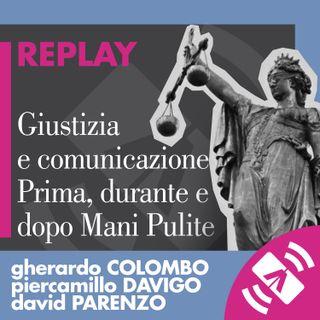 "20 > Gherardo COLOMBO, Piercamillo DAVIGO, David PARENZO ""Prima e dopo Mani Pulite"""