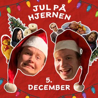 5 December - Jul på hjernen