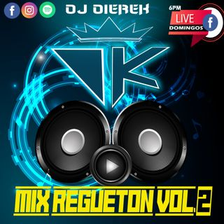 Mix De Regueton 2020 Vol.2- DJDIEREK