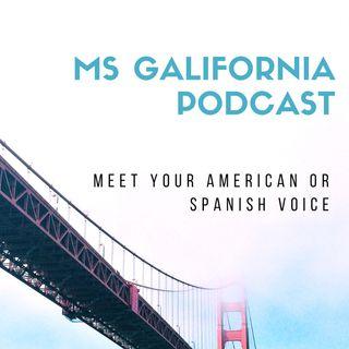 MS GALIFORNIA Podcast