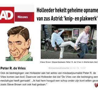 Holleeder onder edePeter R.de Vries wil mij levenslang bezorgen met plakwerk net als bij Brown