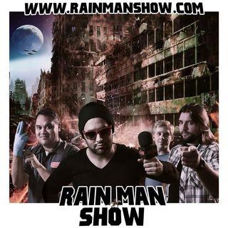 Rain Man Show: August 16, 2018