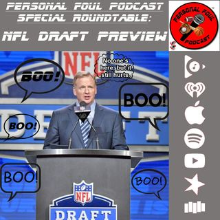 Special Roundtable: NFL Draft Preview