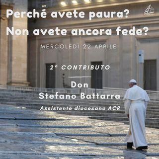 Perché avete paura? #2 - Don Stefano Battarra