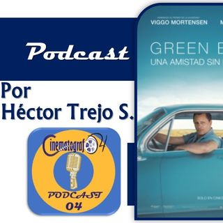 Episodio 90 - Green Book una amistad sin fronteras