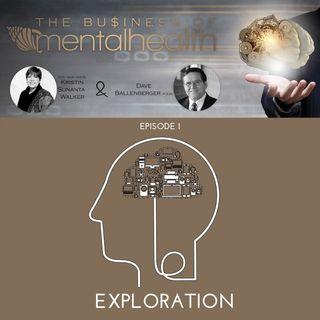 Mental Health Business: Exploration