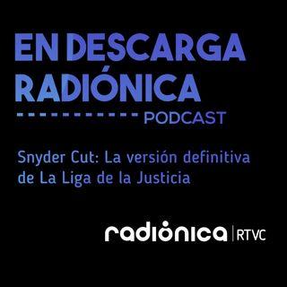 Snyder Cut: La versión definitiva de La Liga de la Justicia
