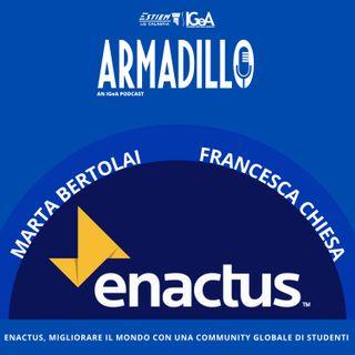 Ep.4 - ENACTUS: Migliorare il mondo con una Community globale di studenti