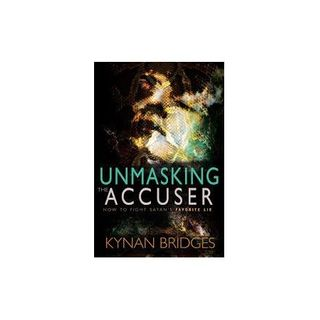 Unmasking the Accuser with Kynan Bridges
