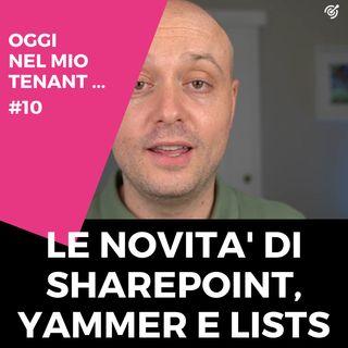 Le novità di febbraio 2021 di SharePoint, Yammer e Lists