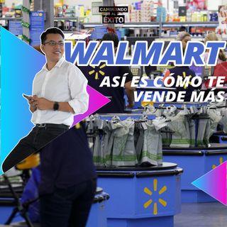 Estrategías que usa Walmart para vender.