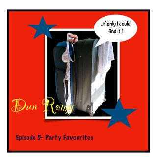 Dun Romy - Party Favourites (E5)