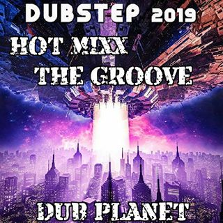 HOT MIXX THE GROOVE DUB PLANET