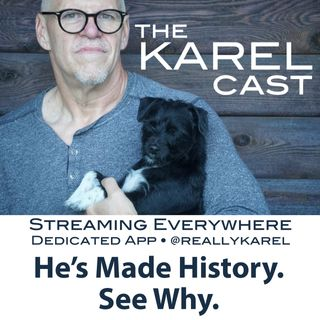 Karel Cast Tue June 2 The Speech you Must Hear, The Song You Must Sing