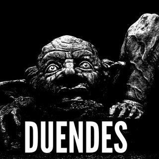 #4 Duendes - Miedo al Misterio