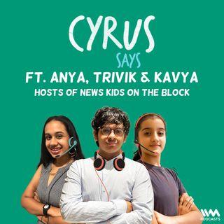 feat. Anya, Trivik & Kavya