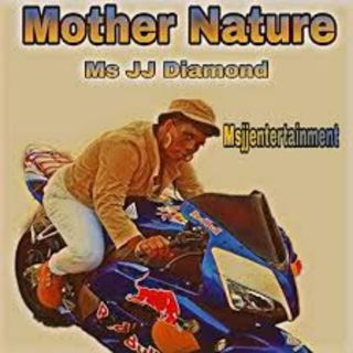 Mother Nature Mix-MsJJDiamond