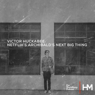 Victor Huckabee: Netflix's Archibald's Next Big Thing