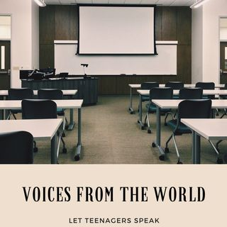"""Voices from around the world: let teenagers speak"""