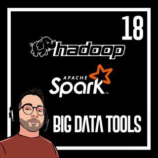 Ep.18 - Sviluppo Big Data -  Programmazione su Spark e Hadoop