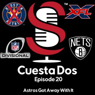 20. Cuesta Dos: Astros Got Away With It
