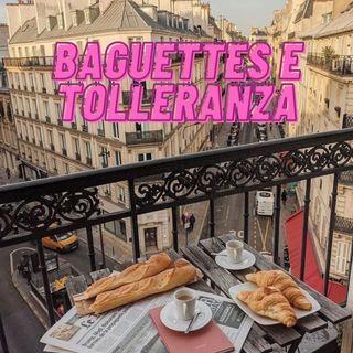 Baguettes e Tolleranza