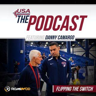 """""""Flipping The Switch"""" w/Danny Camargo"""