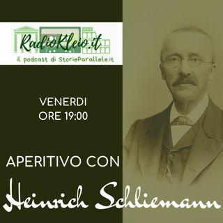 Aperitivo con Heinrich Schliemann #6