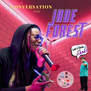 A Conversation With Jade Forest