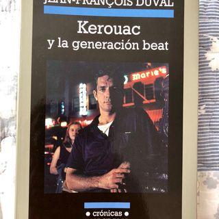 Los libros del Huato - Kerouac y la generación beat