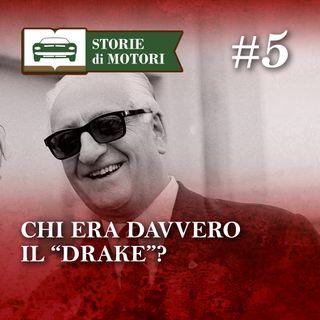 05 - Enzo Ferrari, un uomo, tre facce inaspettate
