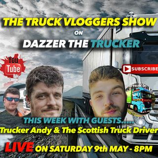 SHOW 1 - Trucker Andy & The Scottish Truck Driver - 09/05/20