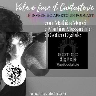 VOLEVO FARE IL CANTASTORIE • Intervista con Mathias e Martina di Gotico Digitale