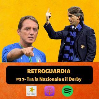 #37 - Tra la Nazionale e il Derby