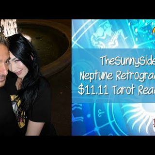 trying again.. Neptune Retrograde Special + $11.11 Tarot Readings ! Live @ 6pm
