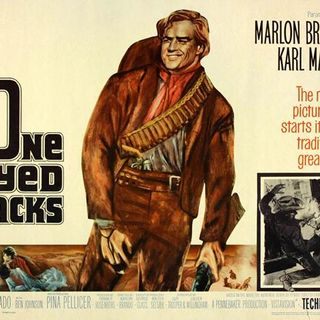 Episode 325: One-Eyed Jacks (1961)