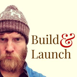 Build & Launch